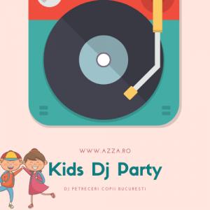 Kids Dj Party Petreceri Copiii