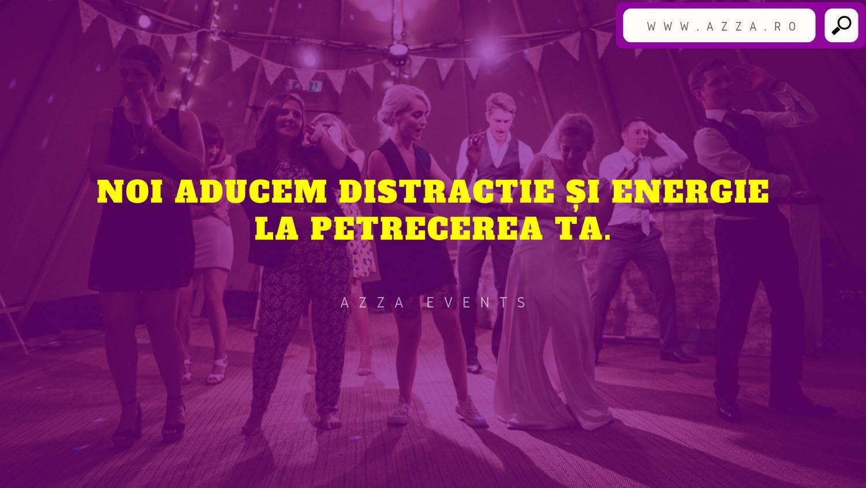 Aducem distractie si Energie la petrecerea ta! www.azza.ro