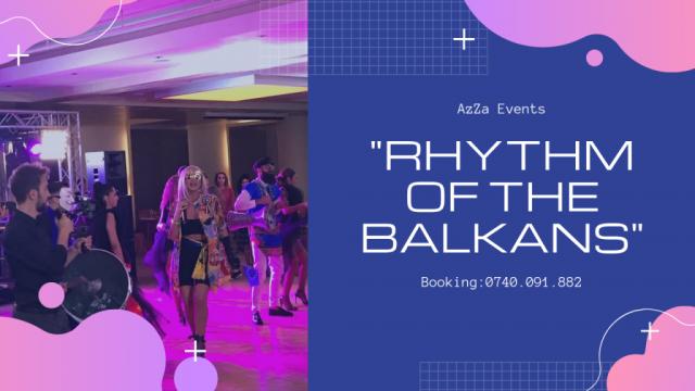 Rhythm of the Balkans.